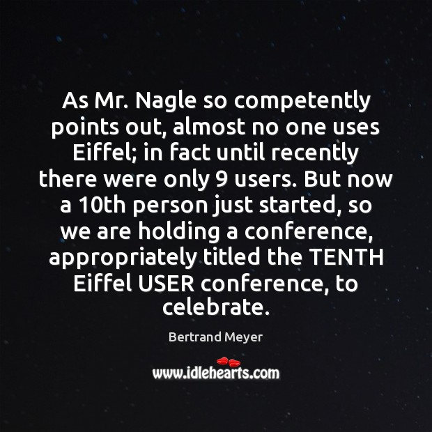 Image, As Mr. Nagle so competently points out, almost no one uses Eiffel;