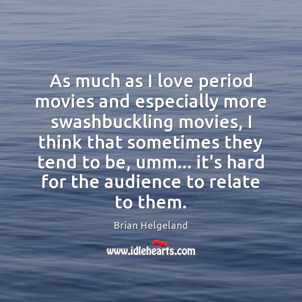 Image, As much as I love period movies and especially more swashbuckling movies,