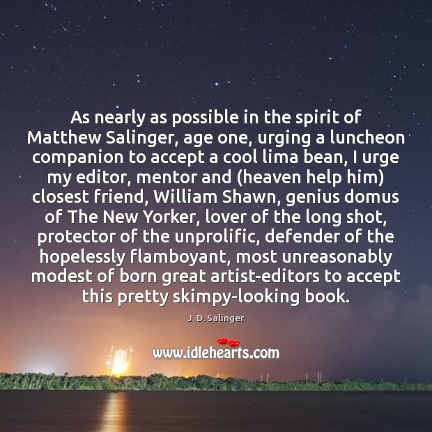 As nearly as possible in the spirit of Matthew Salinger, age one, Image