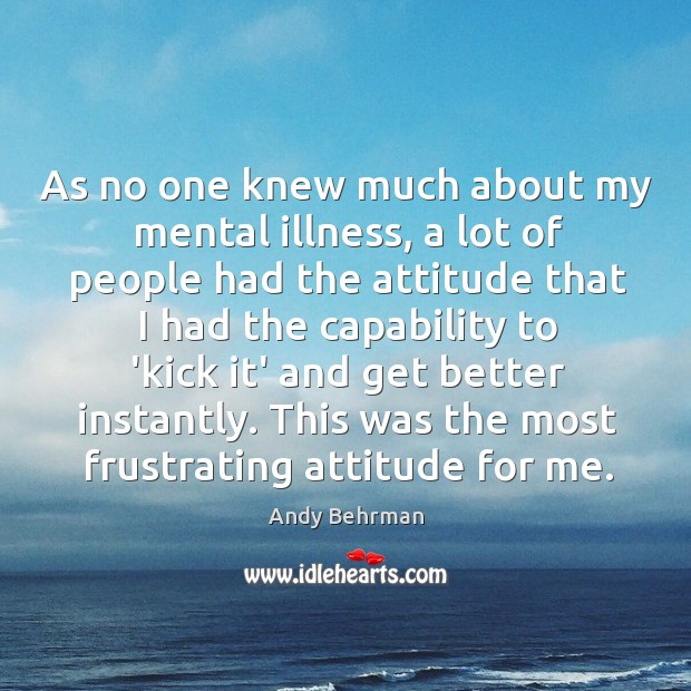 Image, As no one knew much about my mental illness, a lot of
