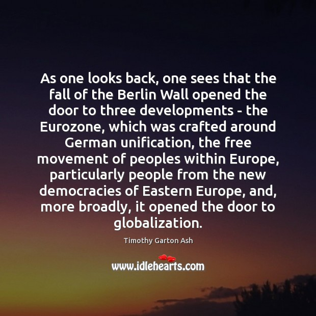 As one looks back, one sees that the fall of the Berlin Image