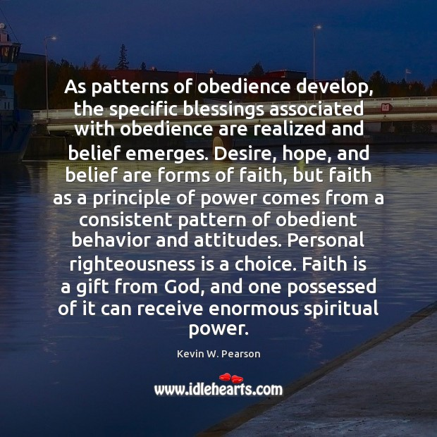 As patterns of obedience develop, the specific blessings associated with obedience are Image