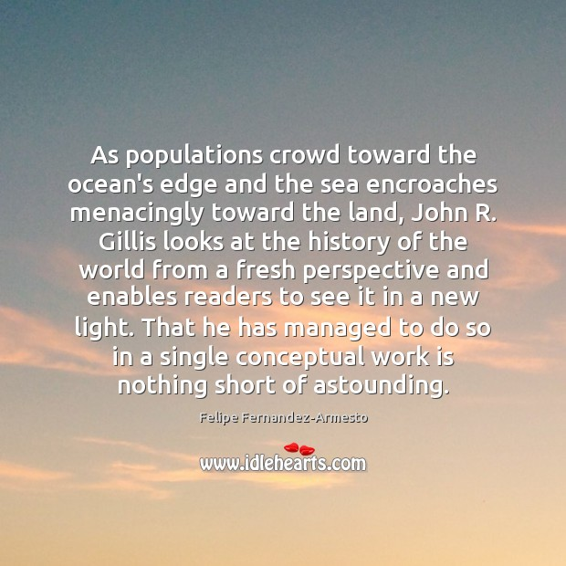 Image, As populations crowd toward the ocean's edge and the sea encroaches menacingly