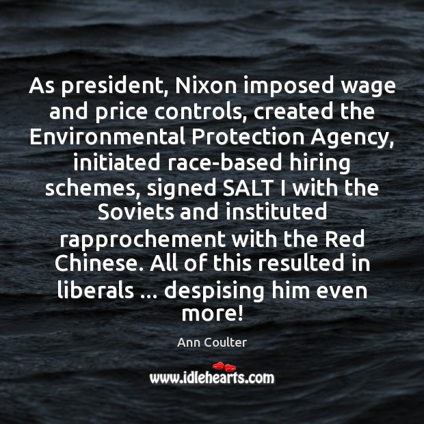 Image, As president, Nixon imposed wage and price controls, created the Environmental Protection