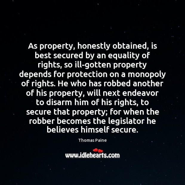 Image, As property, honestly obtained, is best secured by an equality of rights,