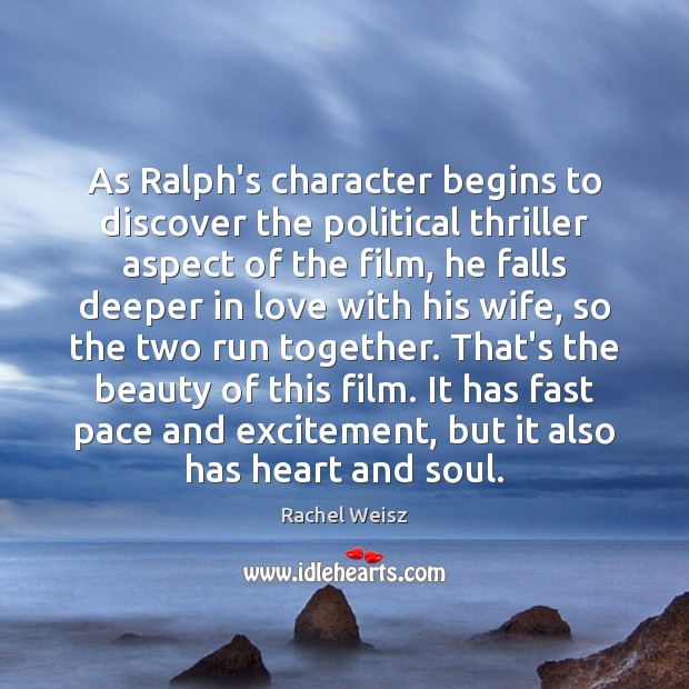 As Ralph's character begins to discover the political thriller aspect of the Image