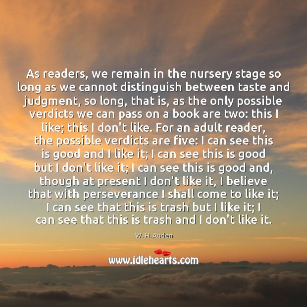 Image, As readers, we remain in the nursery stage so long as we