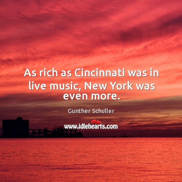 As rich as cincinnati was in live music, new york was even more. Image