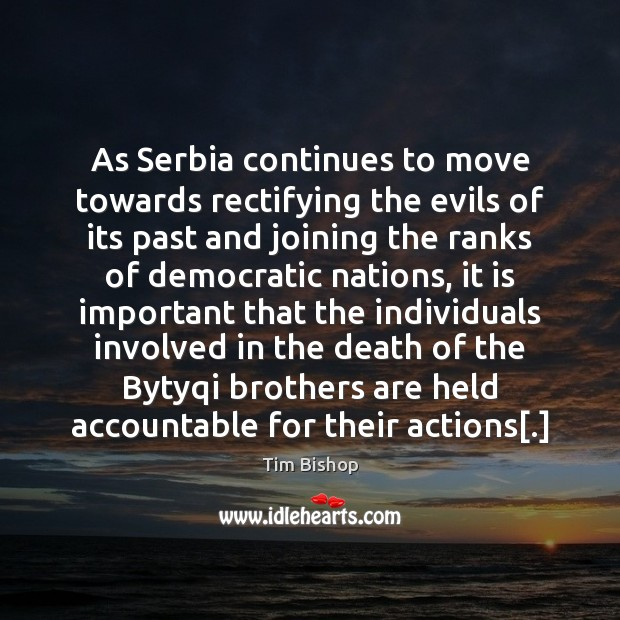 Image, As Serbia continues to move towards rectifying the evils of its past