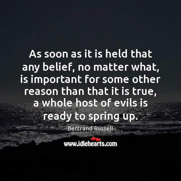 As soon as it is held that any belief, no matter what, Image