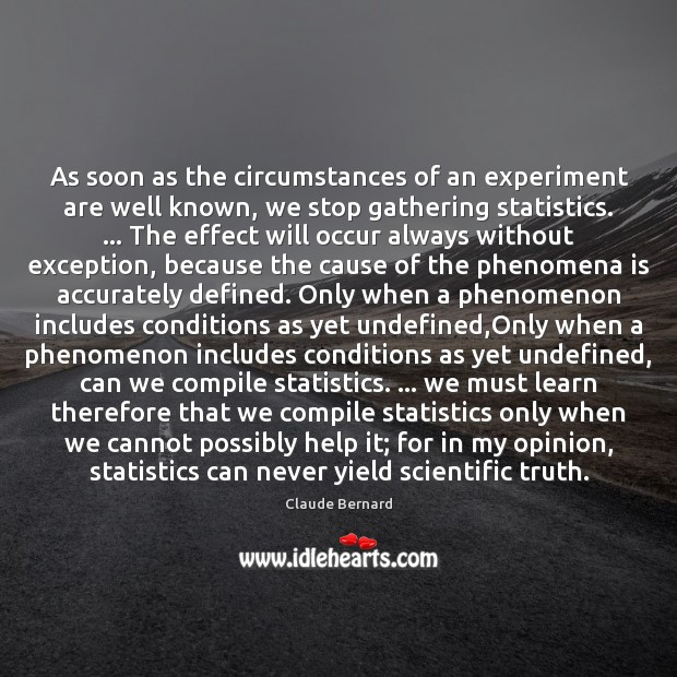 As soon as the circumstances of an experiment are well known, we Image