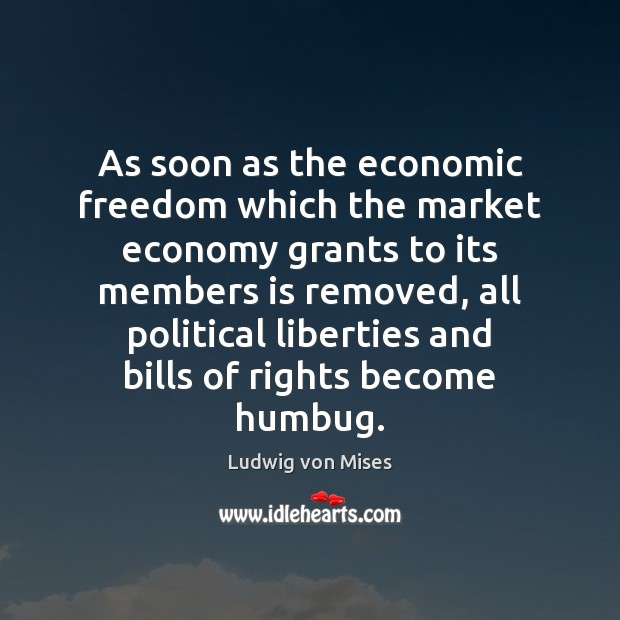Image, As soon as the economic freedom which the market economy grants to