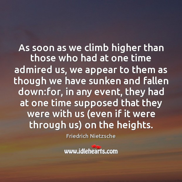 Image, As soon as we climb higher than those who had at one