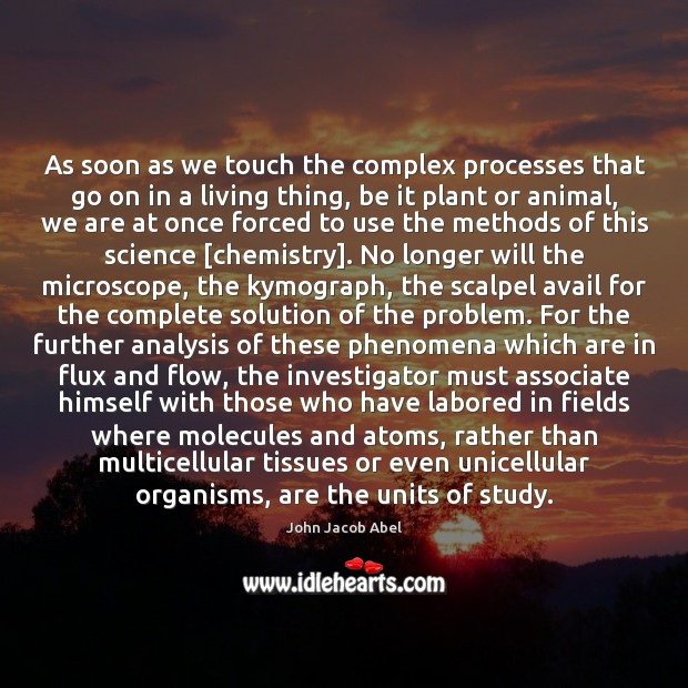 As soon as we touch the complex processes that go on in Image