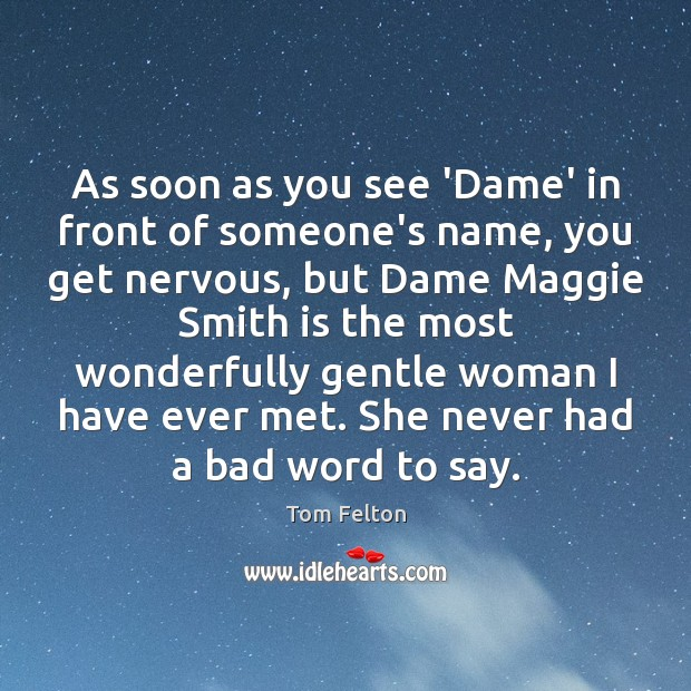 Image, As soon as you see 'Dame' in front of someone's name, you