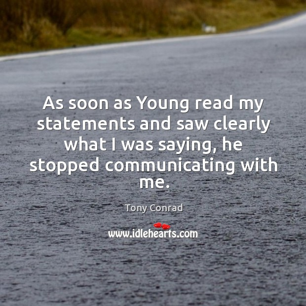 As soon as young read my statements and saw clearly what I was saying, he stopped communicating with me. Image