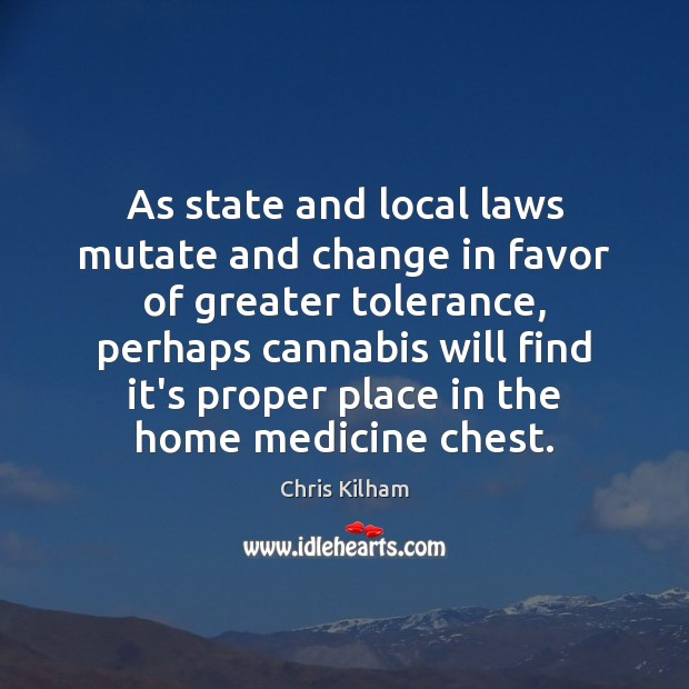 As state and local laws mutate and change in favor of greater Image