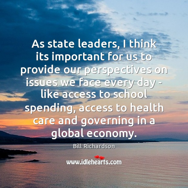 As state leaders, I think its important for us to provide our Access Quotes Image