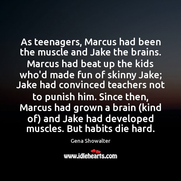 Image, As teenagers, Marcus had been the muscle and Jake the brains. Marcus
