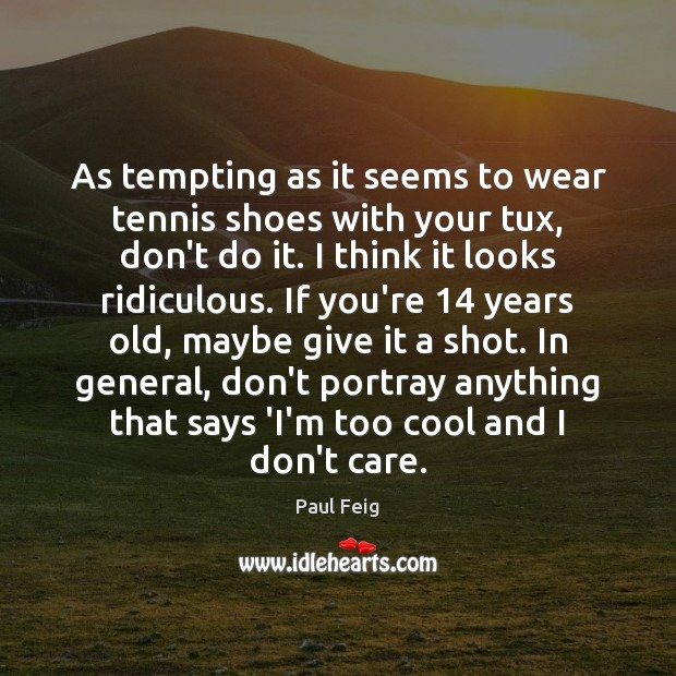 As tempting as it seems to wear tennis shoes with your tux, Image