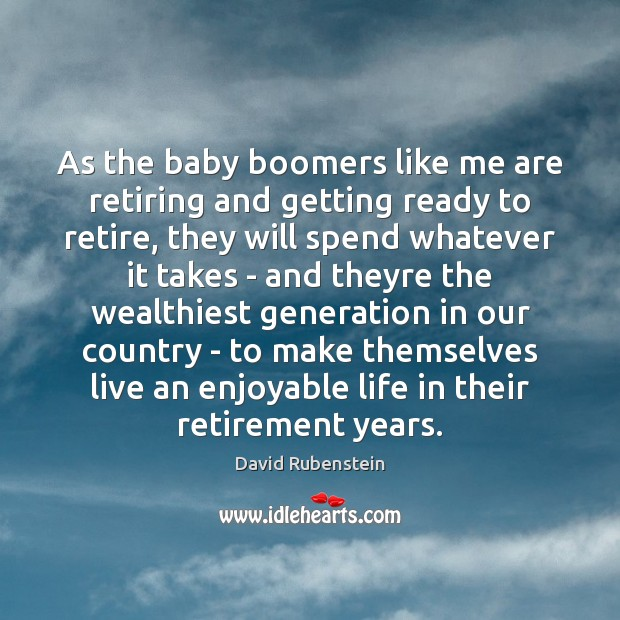 Image, As the baby boomers like me are retiring and getting ready to