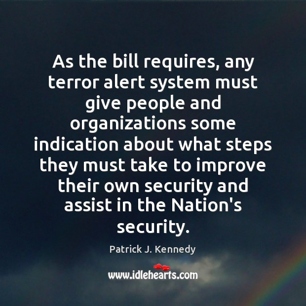 Image, As the bill requires, any terror alert system must give people and