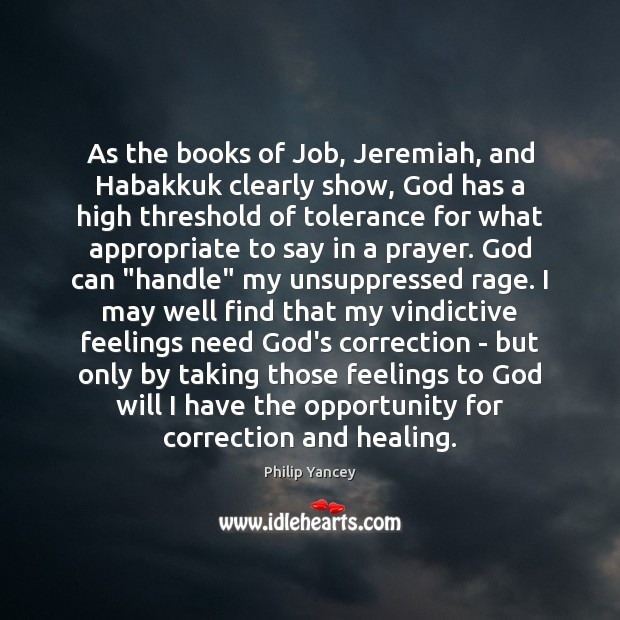 Image, As the books of Job, Jeremiah, and Habakkuk clearly show, God has