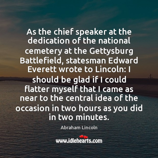 As the chief speaker at the dedication of the national cemetery at Image