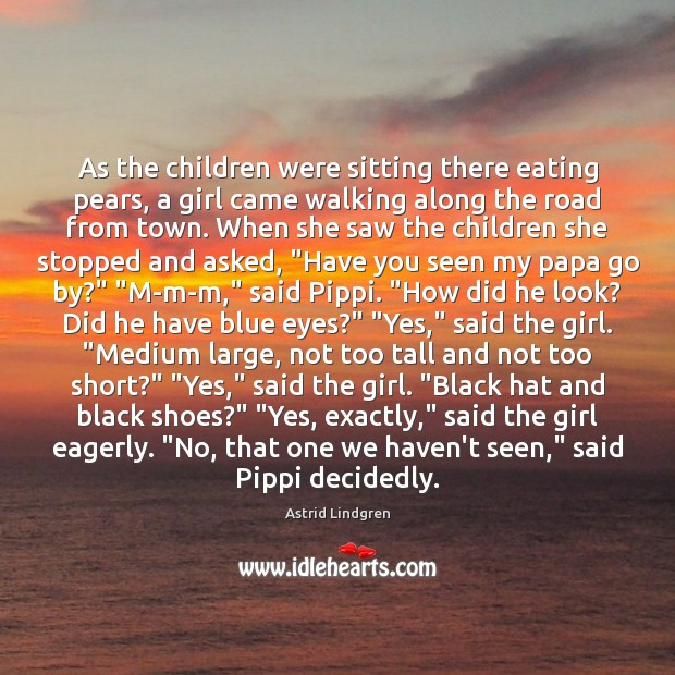 Image, As the children were sitting there eating pears, a girl came walking