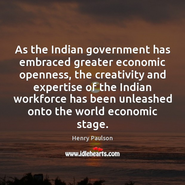 As the Indian government has embraced greater economic openness, the creativity and Image