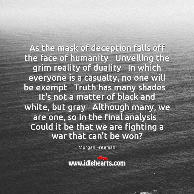As the mask of deception falls off the face of humanity   Unveiling Image