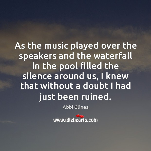 Image, As the music played over the speakers and the waterfall in the