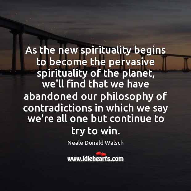 Picture Quote by Neale Donald Walsch