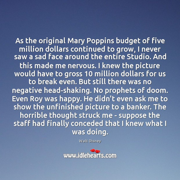 As the original Mary Poppins budget of five million dollars continued to Image