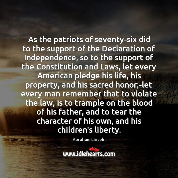 Image, As the patriots of seventy-six did to the support of the Declaration