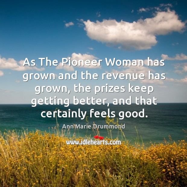 Image, As the pioneer woman has grown and the revenue has grown, the prizes keep getting better