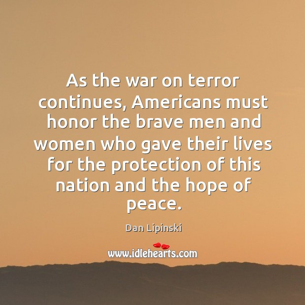 As the war on terror continues, americans must honor the brave men and women Image