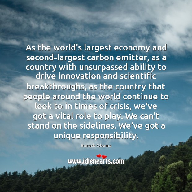 As the world's largest economy and second-largest carbon emitter, as a country Image