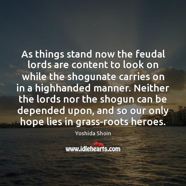 Image, As things stand now the feudal lords are content to look on