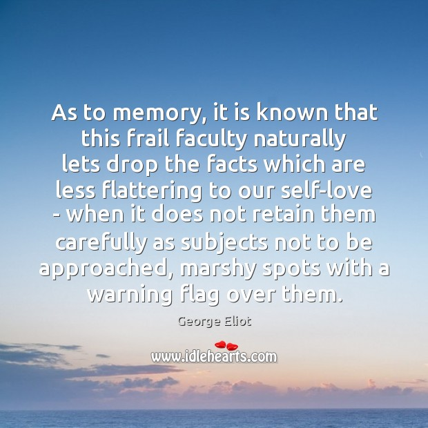 Image, As to memory, it is known that this frail faculty naturally lets