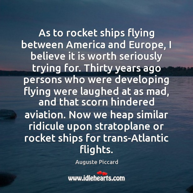 As to rocket ships flying between America and Europe, I believe it Image