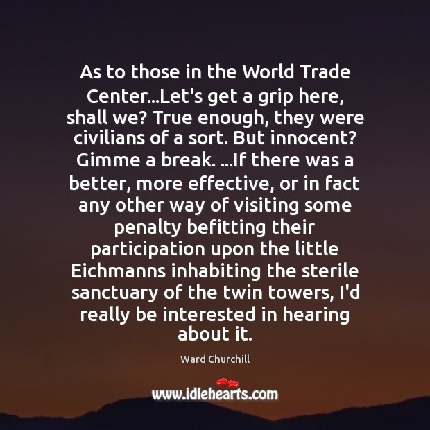 Image, As to those in the World Trade Center…Let's get a grip