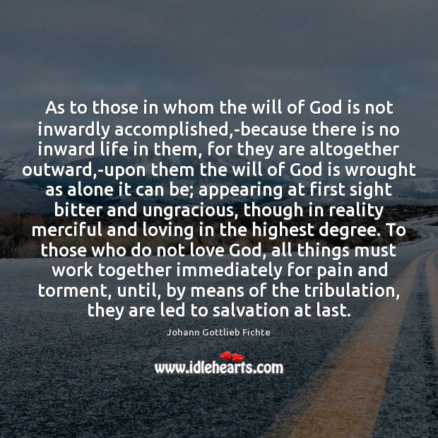 Image, As to those in whom the will of God is not inwardly