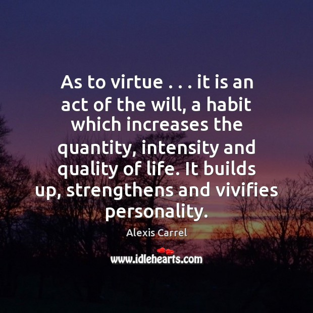 Image, As to virtue . . . it is an act of the will, a habit