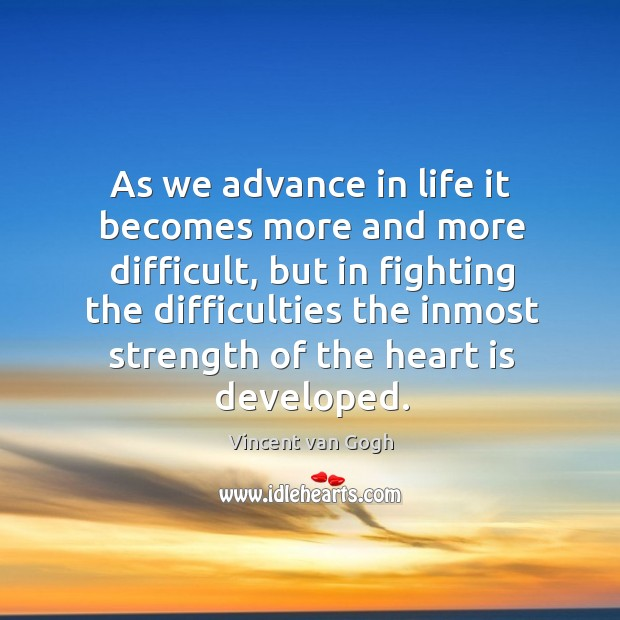 As we advance in life it becomes more and more difficult Image