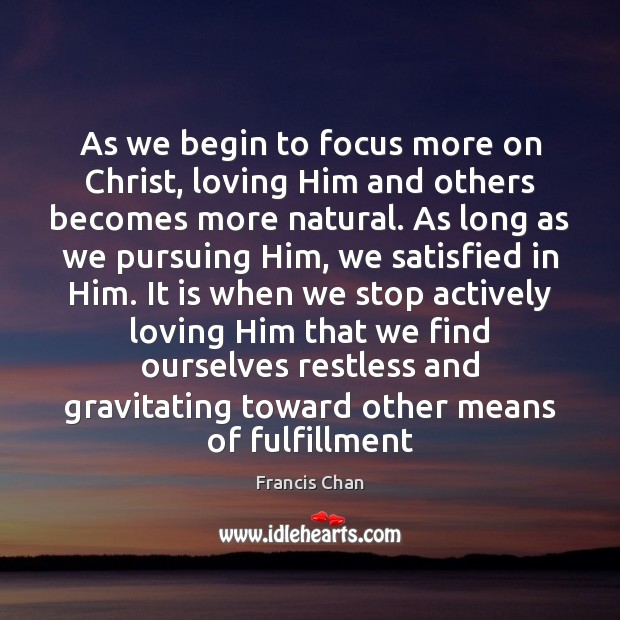Picture Quote by Francis Chan