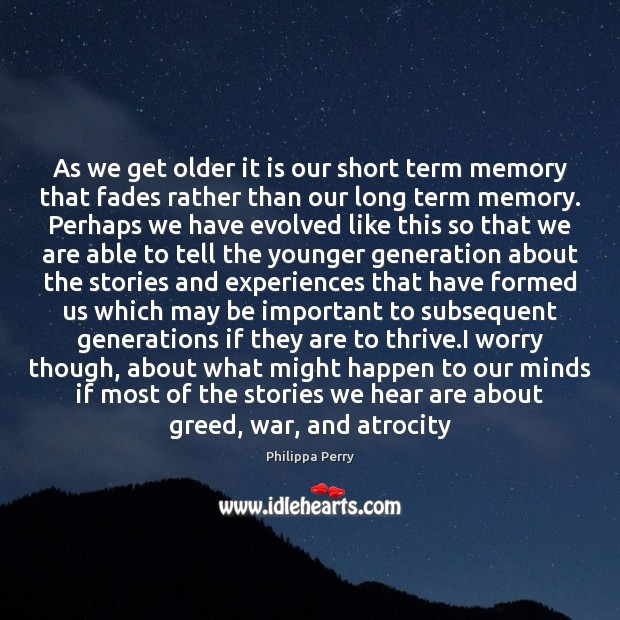 Image, As we get older it is our short term memory that fades