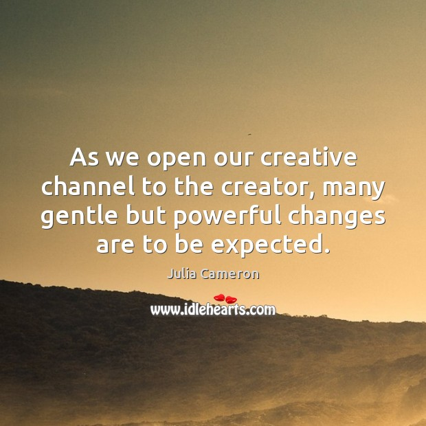 Image, As we open our creative channel to the creator, many gentle but