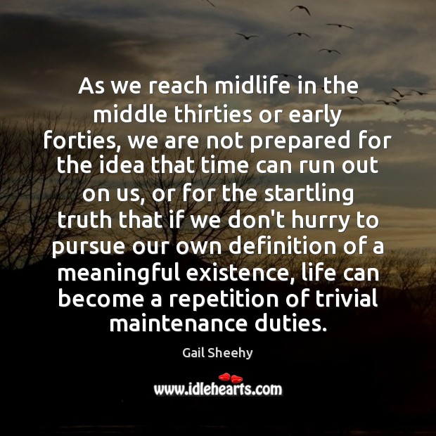 Image, As we reach midlife in the middle thirties or early forties, we