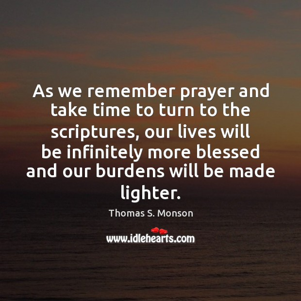 As we remember prayer and take time to turn to the scriptures, Image